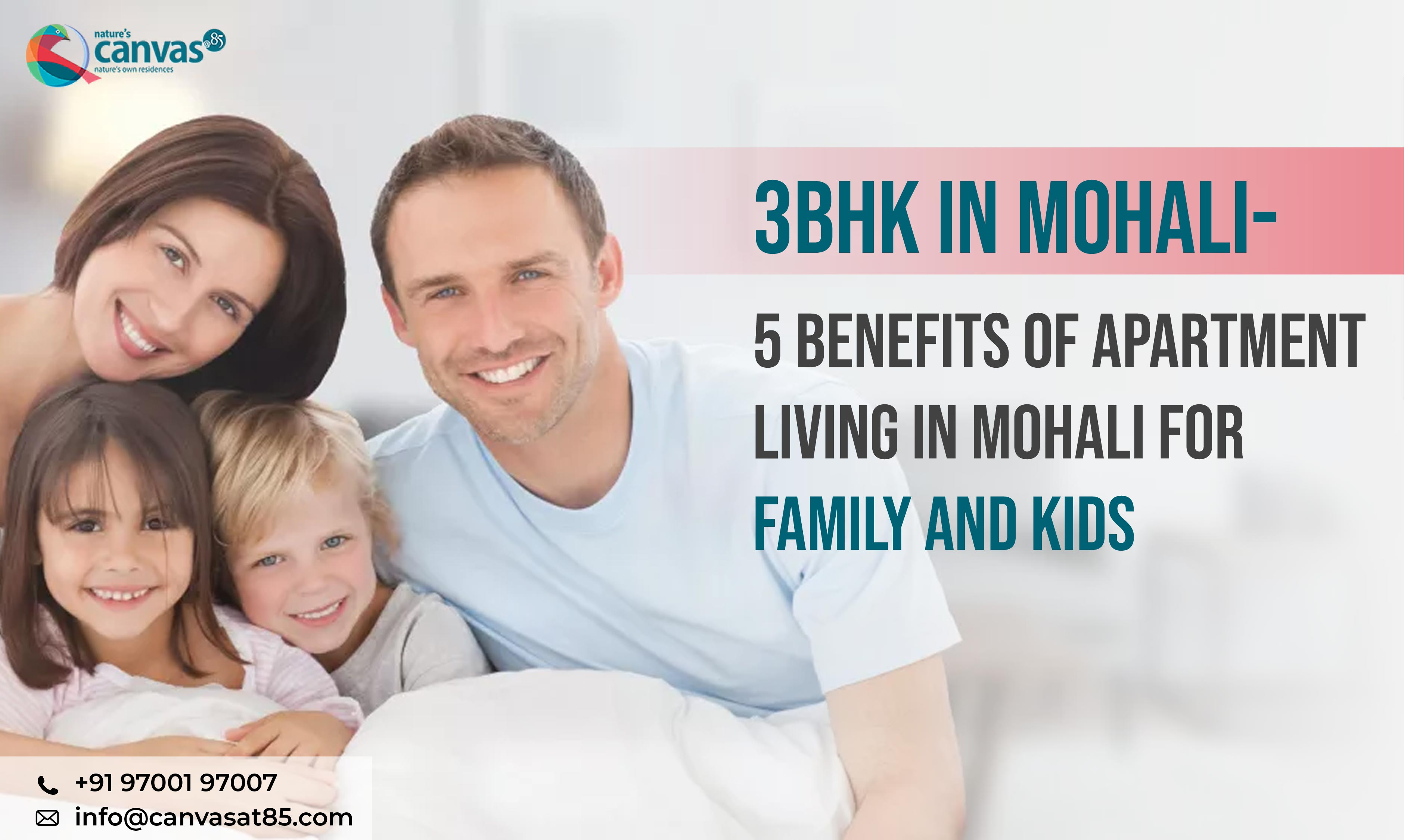 5 Benefits of Apartment Living in Mohali for family and kids