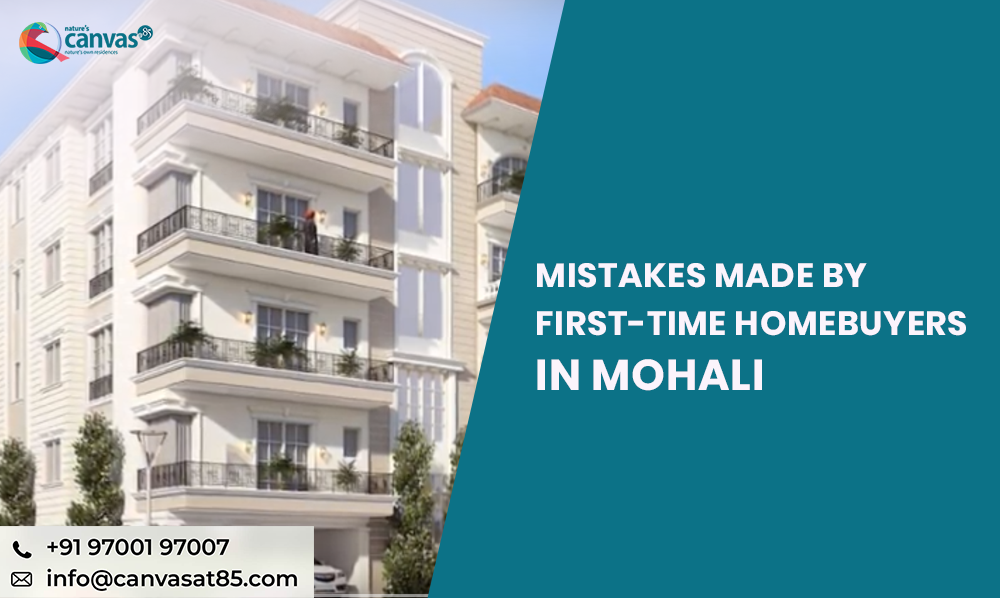 Mistakes Made by First-Time Homebuyers in Mohali