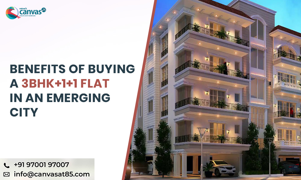Benefits of Buying a 3BHK+1+1 Flat in an Emerging City
