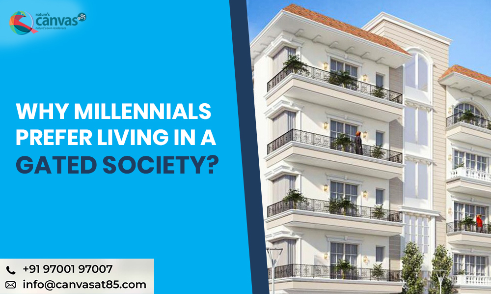Why Millennials Prefer Living in a Gated Society?