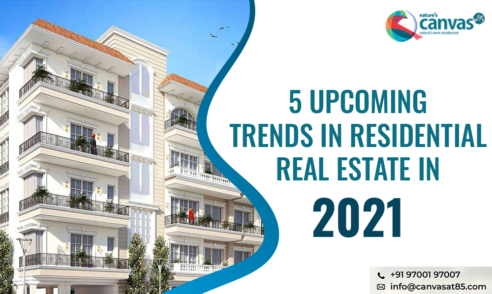5 Upcoming trends in residential real estate in 2021